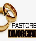 Qual o problema de um pastor ser divorciado?