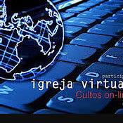 Igreja virtual de nosso SENHOR JESUS CRISTO